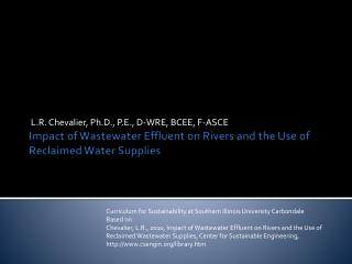 Impact of Wastewater Effluent on Rivers and the Use of Reclaimed Water Supplies