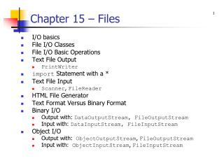 Chapter 15 – Files