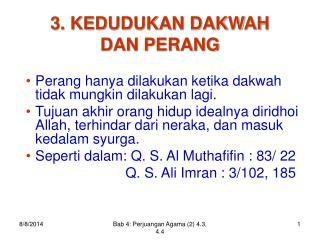 3. KEDUDUKAN DAKWAH DAN PERANG