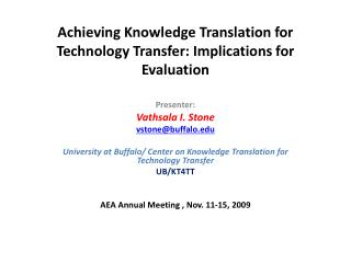 Achieving Knowledge Translation for Technology Transfer: Implications for Evaluation