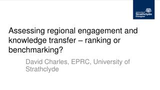 Assessing regional engagement and knowledge transfer – ranking or benchmarking?