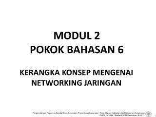 MODUL 2 POKOK BAHASAN 6