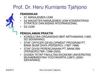 Prof. Dr. Heru Kurnianto Tjahjono