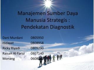 Manajemen Sumber Daya Manusia Strategis  : Pendekatan Diagnostik