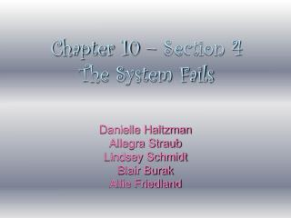 Chapter 10 – Section 4 The System Fails
