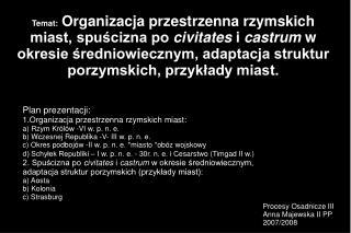 Procesy Osadnicze III Anna Majewska II PP 2007/2008