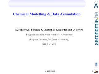 Chemical Modelling & Data Assimilation