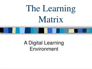 The Learning Matrix