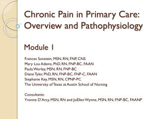 Chronic Pain in Primary Care: Overview and Pathophysiology Module 1