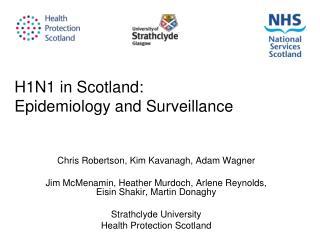 H1N1 in Scotland: Epidemiology and Surveillance