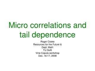 Micro correlations and tail dependence