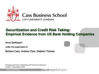 Securitization and Credit Risk Taking: Empirical Evidence from US Bank Holding Companies