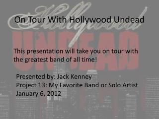 On Tour With Hollywood Undead