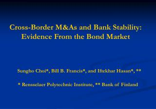 Cross-Border M&As and Bank Stability: Evidence From the Bond Market
