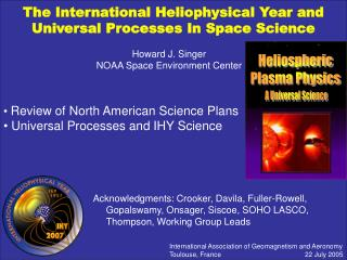 The International Heliophysical Year and  Universal Processes In Space Science