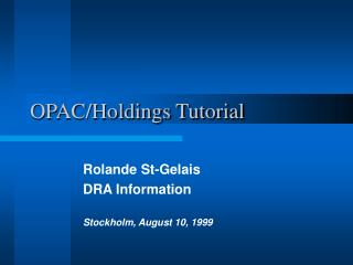OPAC/Holdings Tutorial