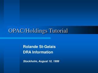OPAC/Holdings Tutorial