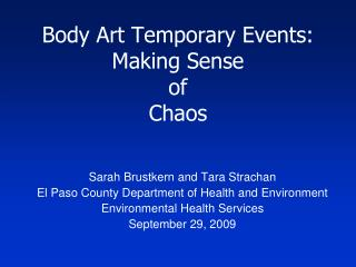 Body Art Temporary Events: Making Sense  of  Chaos