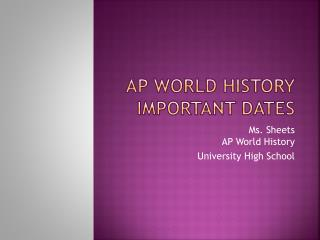 AP World history important dates