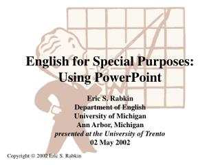 English for Special Purposes: Using PowerPoint