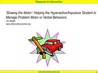 �Slowing the Motor�: Teacher Responsibilities