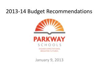 2013-14 Budget Recommendations