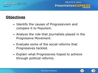 Identify the causes of Progressivism and compare it to Populism.