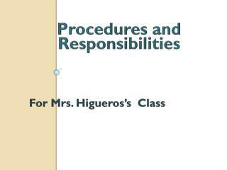 Procedures  and  Responsibilities
