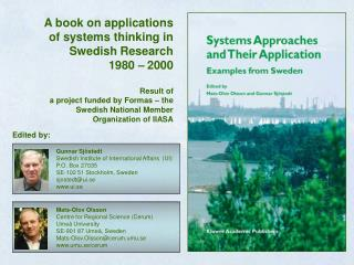 A book on applications  of systems thinking in Swedish Research  1980 � 2000