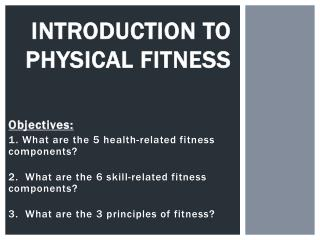 Introduction to Physical Fitness