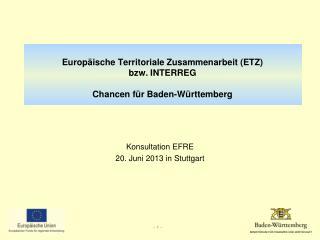 Europäische Territoriale Zusammenarbeit (ETZ) bzw. INTERREG Chancen für Baden-Württemberg