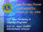 Leo Europa Forum CAPPADOCIA, August 23-30, 2008