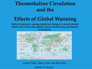 Thermohaline Circulation and the  Effects of Global Warming