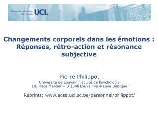 Changements corporels dans les émotions :  Réponses, rétro-action et résonance subjective