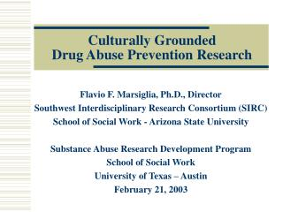 Culturally Grounded Drug Abuse Prevention Research