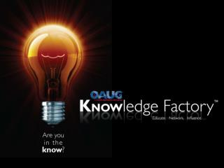 The OAUG Knowledge Factory
