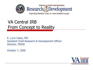 VA Central IRB From Concept to Reality