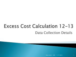 Excess Cost Calculation 12-13