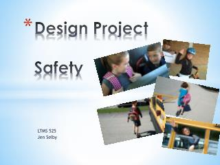 Design Project Safety