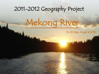 2011-2012  Geography  Project