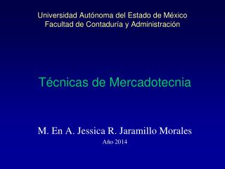 Universidad Autónoma del Estado de México Facultad de Contaduría y Administración