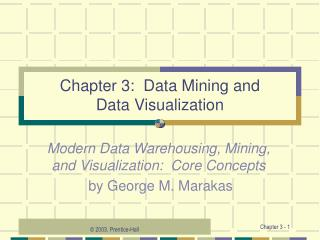 Chapter 3:  Data Mining and Data Visualization