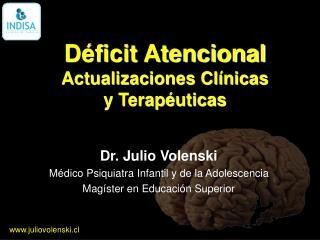 Déficit Atencional Actualizaciones Clínicas y Terapéuticas