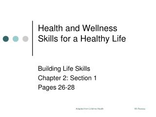 Health and Wellness Skills for a Healthy Life