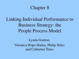Chapter 8 Linking Individual Performance to Business Strategy: the  People Process Model