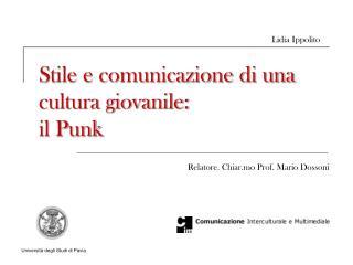 Stile e comunicazione di una cultura giovanile: il Punk