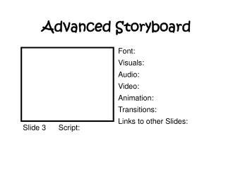 Advanced Storyboard