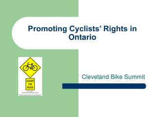 Promoting Cyclists' Rights in Ontario
