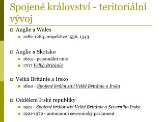 Spojen� kr�lovstv� - teritori�ln�  v�voj