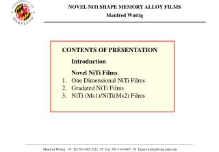 NOVEL NiTi SHAPE MEMORY ALLOY FILMS Manfred Wuttig